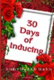 30 Days of Inducing: The Complete Guide to Making Breast Milk in One Month