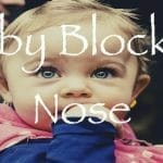Baby Blocked Nose