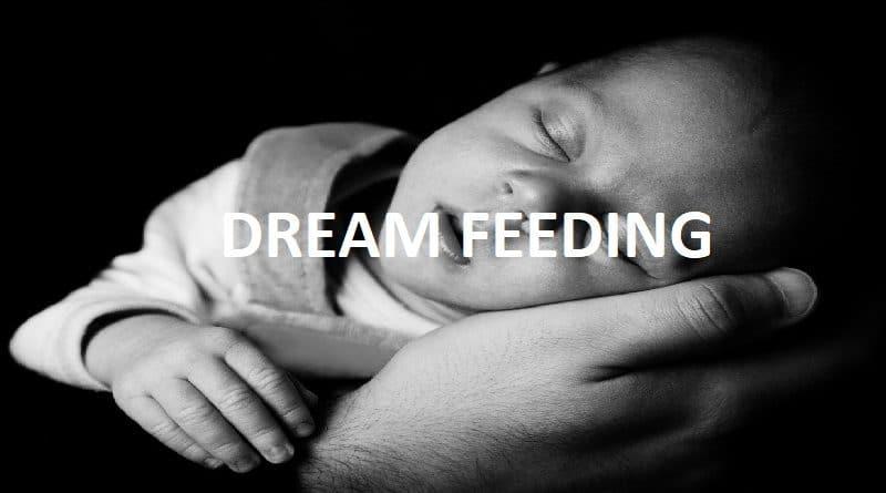 Dream Feeding