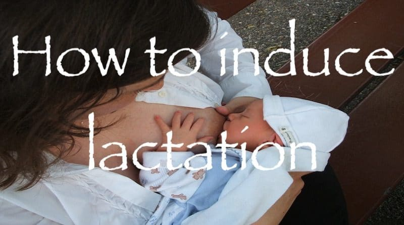 How To Induce Lactation