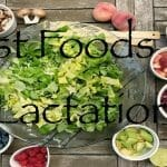 Best Foods For Lactation